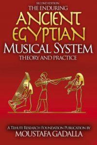 Прочный древний египетский музыкальный Системâсеори и практика, второе издание
